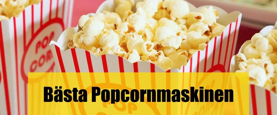Bästa popcornmaskinen