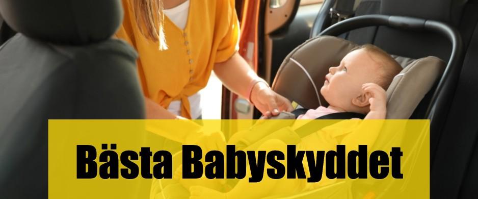 Bäst Babyskydd