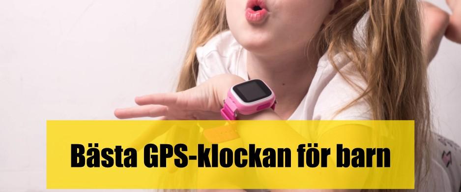 Bäst GPS-klocka för barn