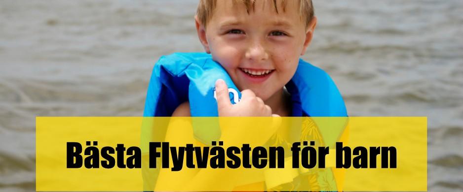 Bäst Flytväst för barn