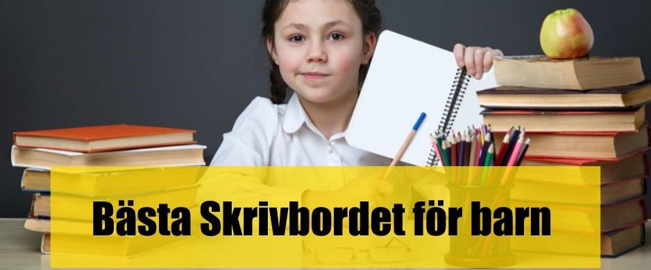 Bäst Skrivbord för barn