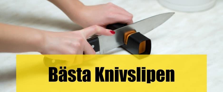 Bäst Knivslip