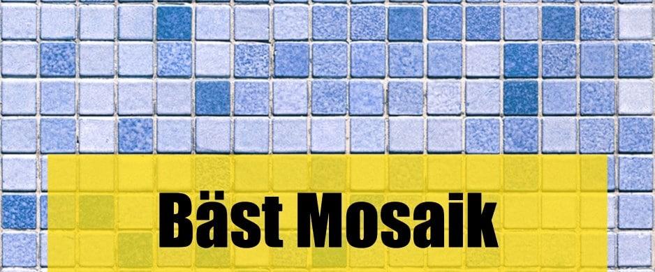 Bäst Mosaik