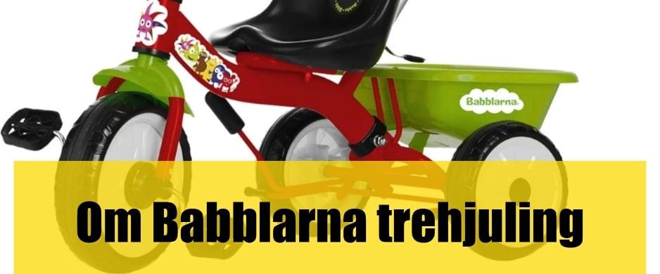 Bäst Babblarna trehjuling