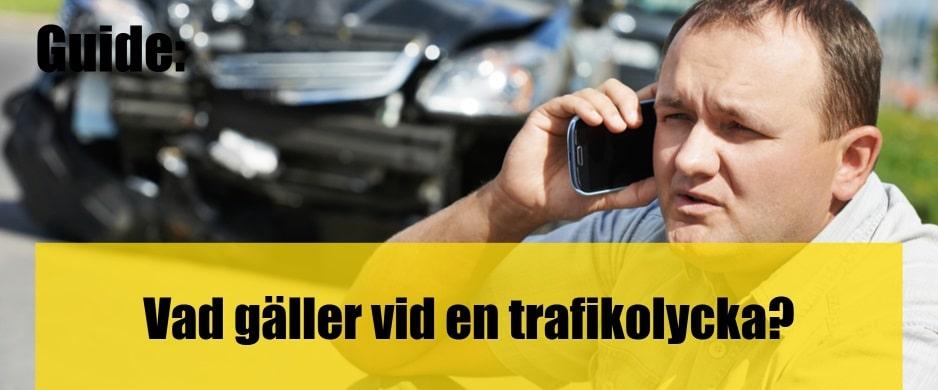 Vad gäller vid en trafikolycka?