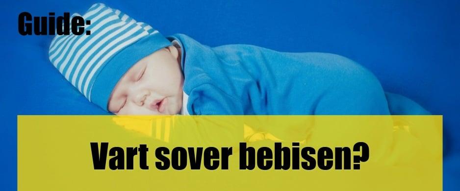 Vart sover bebisen?
