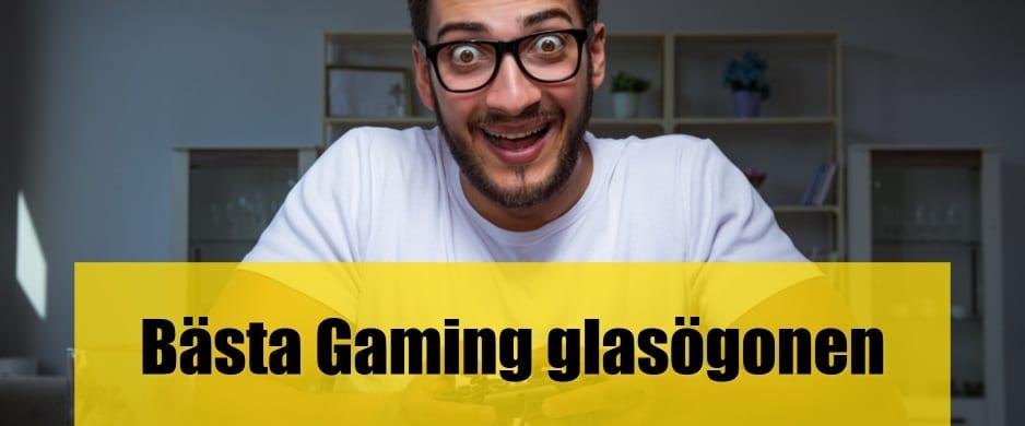 Bäst Gaming glasögon