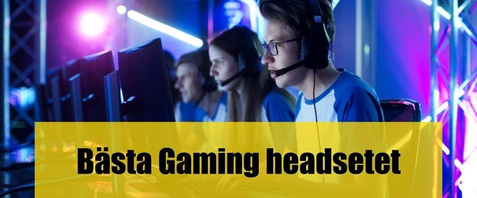 Bäst Gaming headset