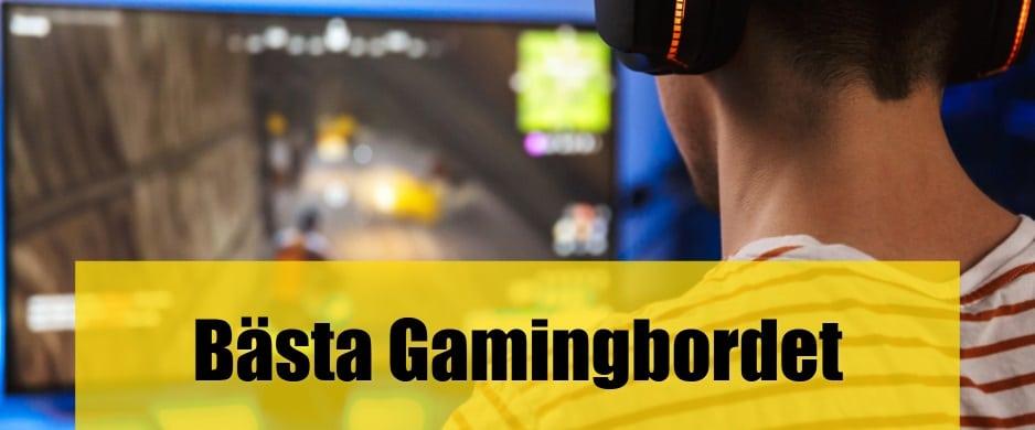 Bäst Gamingbord