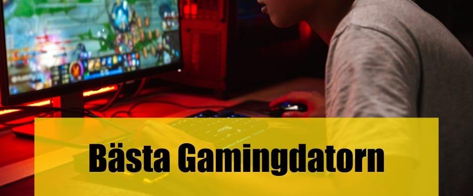 Bäst Gamingdator