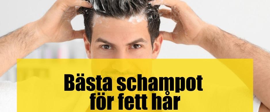Bäst Schampo för fett hår