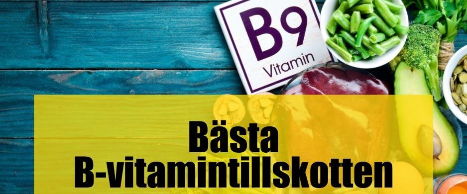 Bäst b-vitamintillskott