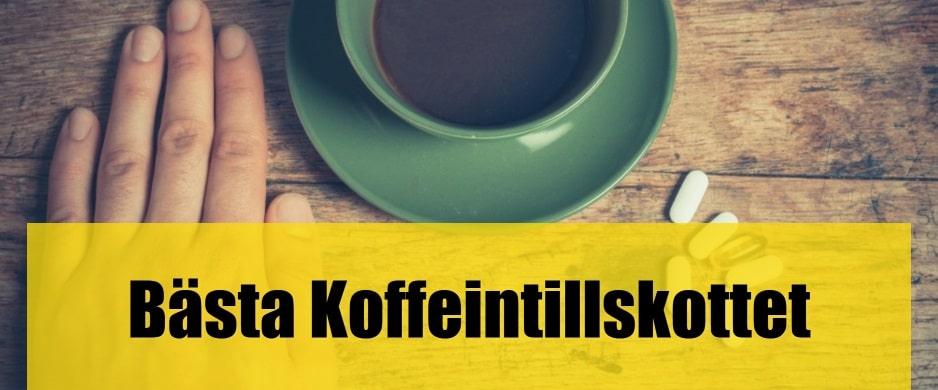 Bäst koffeintillskott