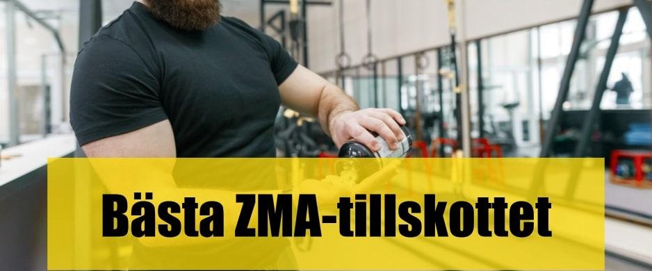 Bäst ZMA-tillskott
